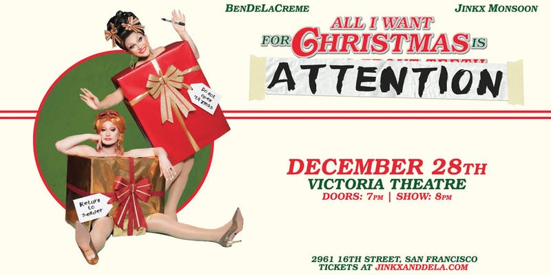 BenDeLaCreme and Jinkx Monsoon: All I Want for Christmas is Attention